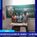 """Piura: Desarticulación de banda criminal """"La Reyna del Hueco"""""""