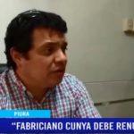 """Piura: """"Fabriciano Cunya debe renunciar"""""""