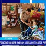 Piura: Policías brindan ayuda a niña que padece parálisis cerebral.