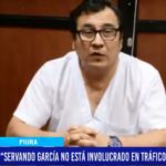 "Piura: ""Servando García no está involucrado en tráfico de influencias"""