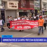 Chiclayo: Administrativos de la UNPRG protestan bloqueando calles en Chiclayo