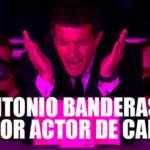 Antonio Banderas el mejor actor en el Festival de Cannes