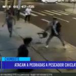 Chimbote: Atacan a pedradas a pescador chiclayano