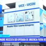 Ayuda Social: Madre necesita ser operada de urgencia fuera de Trujillo