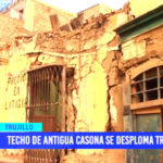 Techo de antigua casona se desploma tras sismo