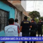 Chiclayo: Clausuran bares en la victoria sin permiso de funcionamiento