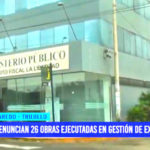 Denuncian 26 obras ejecutadas en gestión de exalcalde de Laredo