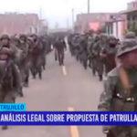 Análisis legal sobre propuesta de patrullaje militar