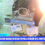 Recién nacidos en riesgo por mala atención en el hospital Belén
