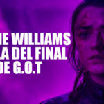 Maisie Williams habla del final de Game of Thrones