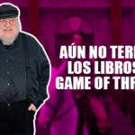 George R.R. Martin afirme que aún hay Game of Thrones para rato