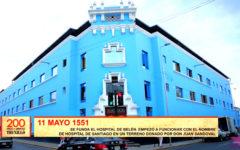 200 años de libertad: Se funda hospital Belén antes denominado Santiago