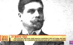 200 años de libertad: En 1923 fallece don José Ignacio Chopitea