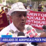 Chiclayo: Jubilados de Agropucalá piden pagos de CTS