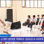 Chiclayo: La corte superior promueve liderazgo en juventud lambayecana