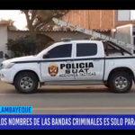 Chiclayo: Los nombres de las bandas criminales es solo para identificarlas