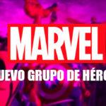 Marvel presenta a quienes formarían parte del nuevo grupo de héroes