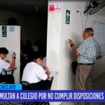 Chiclayo: Multan a colegio por no cumplir disposiciones de seguridad
