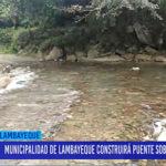 Chiclayo: Municipalidad de Lambayeque construirá puente sobre Río Penachí