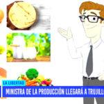 Ministra de la Producción llegará a Trujillo el 16 de mayo
