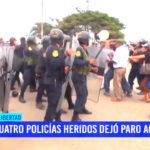 La Libertad: cuatro policías heridos dejó paro agrario