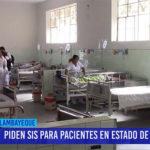 Chiclayo: Piden SIS para pacientes en estado de abandono