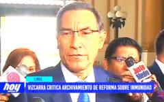 Lima: Vizcarra critica archivamiento de reforma sobre inmunidad
