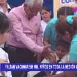 Chiclayo: Faltan vacunar 50 mil niños en toda la Región Lambayeque