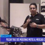 Chiclayo: Pulsar trae dos modernas motos al mercado chiclayano