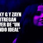 "Becky G y Zayn Malik entregan cover de ""Un mundo ideal"""