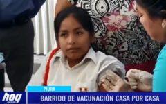 "Piura: Barrido de vacunación ""Casa por casa"""