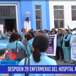 Chiclayo: Despiden 29 enfermeras del Hospital Almanzor