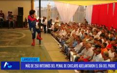 Chiclayo: Más de 250 internos del penal de Chiclayo adelantaron el día del padre