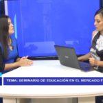Chiclayo: Seminario de Educación en el Mercado Financiero