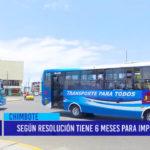 Chimbote: Según resolución San Luis Express tiene 6 meses para implementar
