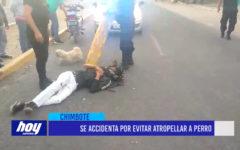 Chimbote: Se accidenta por evitar atropellar a perro