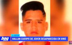 Hallan cuerpo de joven desaparecida en Virú