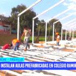 Instalan aulas prefabricadas en colegio Ramiro Ñique de Moche
