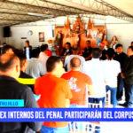 Ex internos del penal participarán del Corpus Christi