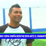 Fernando Cueva confía debutar bien ante El Diamante