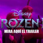 Disney: Échale un vistazo al tráiler de Frozen 2