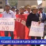 Chiclayo: Pescadores realizan un plantón contra explotación de petróleo