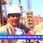Inician obras de reconstrucción de colegios en el distrito huanchaquero