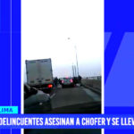 Lima: delincuentes asesinan a copiloto y se roban camión furgón
