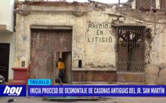 Inicia proceso de desmotanje de casonas antiguas del JR. San Martín