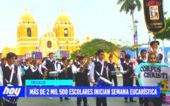 Corpus Christi: más de 2,500 escolares inician semana eucarística
