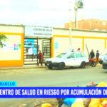 Centro de salud de Trujillo en riesgo por acumulación de basura