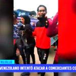 Venezolano intentó atacar a comerciantes con cuchillo