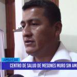 Chiclayo: Centro de salud de Mesones Muro sin ambulancia