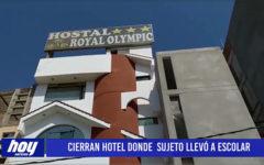 Chiclayo: Cierran hotel donde sujeto llevo escolar